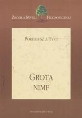 Okładka książki Grota nimf Porfiriusz z Tyru