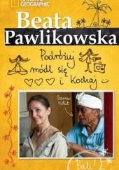 Okładka książki Podróżuj, módl się i kochaj