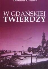 Okładka książki W gdańskiej twierdzy