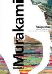 Okładka książki Zniknięcie słonia Haruki Murakami