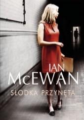 Okładka książki Słodka przynęta Ian McEwan