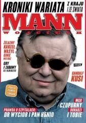 Okładka książki Kroniki wariata z kraju i ze świata Wojciech Mann