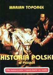 Okładka książki Historia Polski w pigułce Marian Toporek