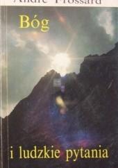 Okładka książki Bóg i ludzkie pytania André Frossard