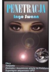 Okładka książki Penetracja. Pytania o telepatię pozaziemską i ludzką Ingo Swann