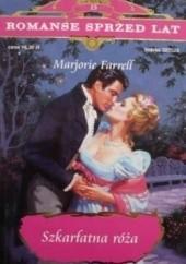 Okładka książki Szkarłatna Róża Marjorie Farrell
