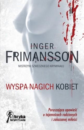 Okładka książki Wyspa nagich kobiet Inger Frimansson