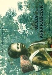 Okładka książki Mały Afrykańczyk Ewa Szelburg-Zarembina