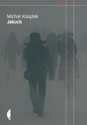 Okładka książki Jakuck. Słownik miejsca Michał Książek