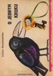 Okładka książki O jednym kruku Lucyna Krzemieniecka