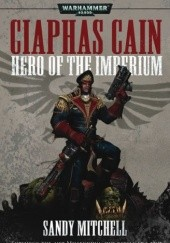 Okładka książki Hero of the Imperium Sandy Mitchell