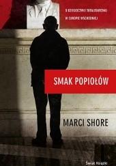 Okładka książki Smak popiołów Marci Shore