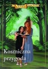 Okładka książki Kosmiczna przygoda Wioletta Piasecka