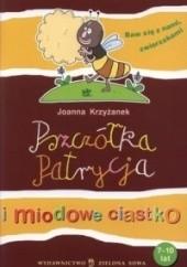 Okładka książki Pszczółka Patrycja i miodowe ciastko