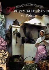 Okładka książki Medycyna tradycyjna w Polsce