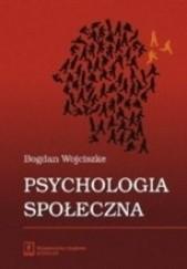 Okładka książki Psychologia społeczna Bogdan Wojciszke
