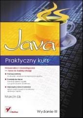Okładka książki Praktyczny kurs Java Marcin Lis