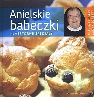 Okładka książki Anielskie babeczki. Klasztorne specjały. s. Aniela Garecka SDS
