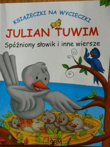 Spóźniony Słowik I Inne Wiersze Julian Tuwim 155369
