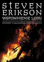 Okładka książki Wspomnienie lodu Steven Erikson