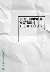 Okładka książki W stronę architektury Le Corbusier
