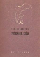 Okładka książki Pożegnanie króla Pierre Schoendoerffer