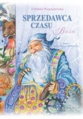 Okładka książki Sprzedawca czasu Elżbieta Wojnarowska