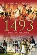 Okładka książki 1493. Świat po Kolumbie Charles C. Mann