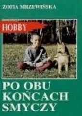 Okładka książki Po obu końcach smyczy Zofia Mrzewińska