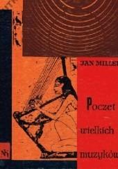 Okładka książki Poczet wielkich muzyków Jan Miller