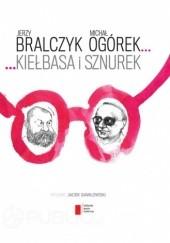Okładka książki Kiełbasa i sznurek Jerzy Bralczyk,Michał Ogórek