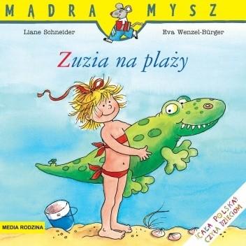 Okładka książki Zuzia na plaży Wolfram Hänel,Eva Wenzel-Bürger