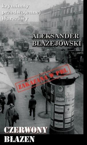 Okładka książki Czerwony Błazen Aleksander Błażejowski
