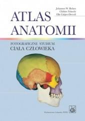 Okładka książki Atlas anatomii. Fotograficzne studium ciała człowieka Chihiro Yokochi,Johannes W. Rohen,Elke Lutjen-Drecoll