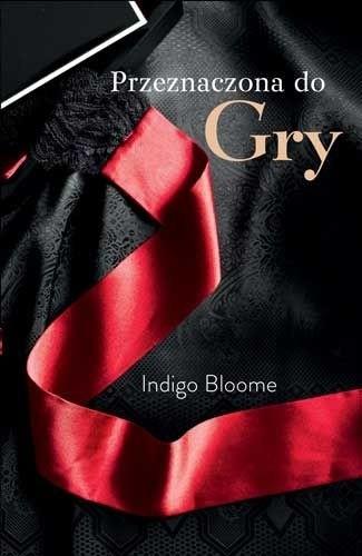 Okładka książki Przeznaczona do gry Indigo Bloome