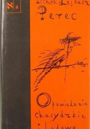 Okładka książki Opowiadania chasydzkie i ludowe Icchok Lejb Perec