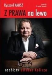 Okładka książki Z prawa na lewo Krzysztof Kotowski,Ryszard Kalisz