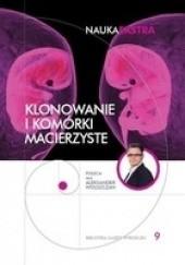 Okładka książki Klonowanie i komórki macierzyste