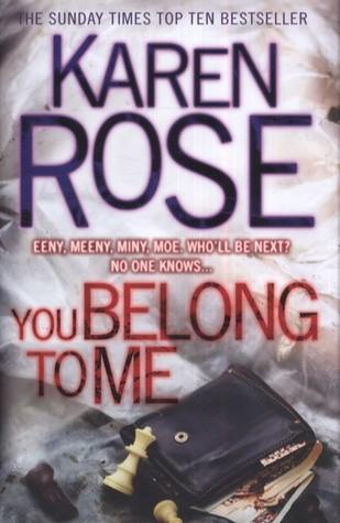 Okładka książki You Belong to Me Karen Rose
