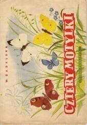 Okładka książki Cztery motylki Wiera Badalska