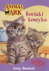 Okładka książki Kociaki w koszyku Lucy Daniels