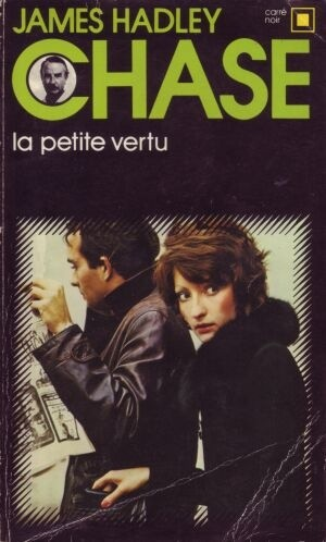 Okładka książki La petite vertu James Hadley Chase