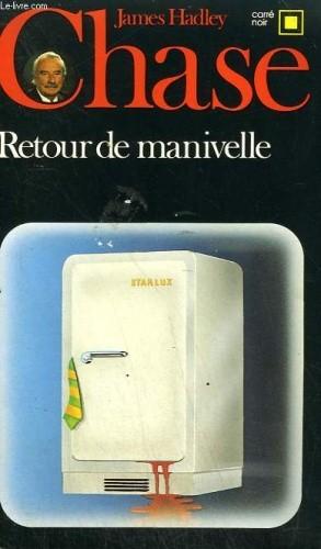 Okładka książki Retour de manivelle James Hadley Chase