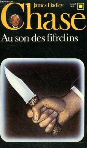 Okładka książki Au son des fifrelins James Hadley Chase