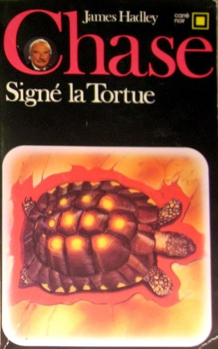 Okładka książki Signé la tortue James Hadley Chase