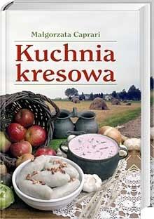 Okładka książki Kuchnia  kresowa Małgorzata Caprari