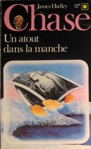Okładka książki Un atout dans la manche James Hadley Chase