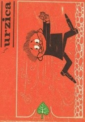 Okładka książki Urzica. Kto się boi satyryka?