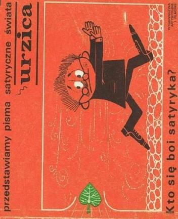 Okładka książki Urzica. Kto się boi satyryka? praca zbiorowa