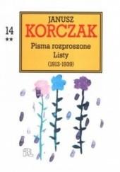 Okładka książki Janusz Korczak - Pisma rozproszone. Listy (1913-1939) t.14 Janusz Korczak